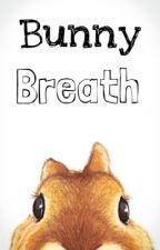 Bunny Breath by Ravennest