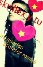 mi querido profesor (skrillex y tu HOT) by skrillera123
