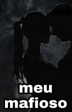 meu mafioso  by BrunaCoutinho8