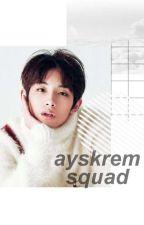 ayskrem squad by saeya_ph