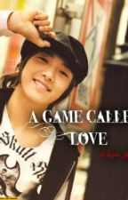 Let's Play a game called Love----Game: 4 *HIATUS by azia_lynne