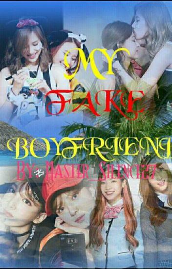 My Fake Boyfriend [MiChaeng, 2yeon, DahMo, SaTzu] - 김치군