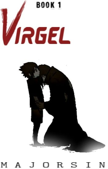 VIRGEL : The Youngest Mafia Boss  (Book 1) [COMPLETED]