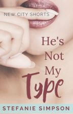 He's Not My Type by Stefanie_Simpson