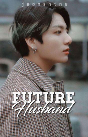 future husband    jk
