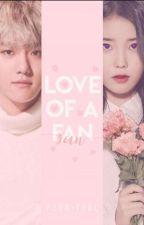 LOVE of a FAN◀〰Baekhyun Y Tu〰▶ [TERMINADA] by psun-yeol