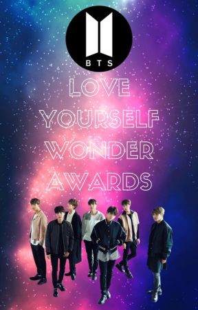 Love Yourself Wonder 2018 Awards by globalBTSarmy