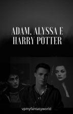 Adam, Alyssa e Harry Potter by vpmyfantasyworld