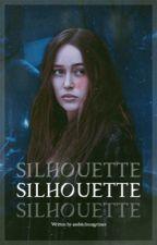 SILHOUETTE.  ( until dawn ) by AmbitchousGrimes