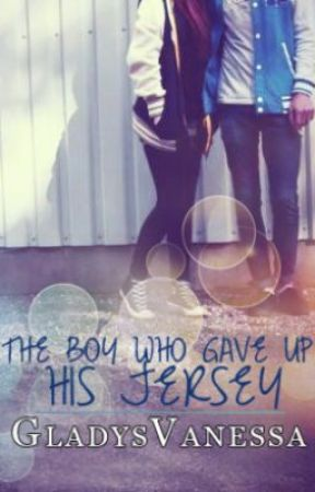 The Guy Who Gave Up His Jersey by GladysVanessa