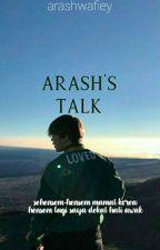 ARASH TALKS  by ArashWafiey