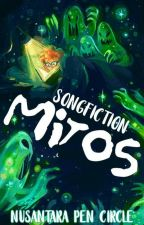 Songfiction : Mitos by NPC2301