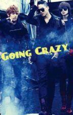 """"""" Going Crazy """" .. ( TeenTop Fan Fic ) by kpopjpop09"""