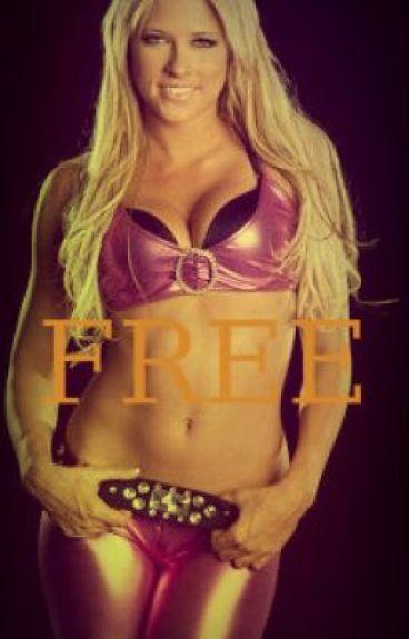 Free (Kelly Kelly Fan Story)
