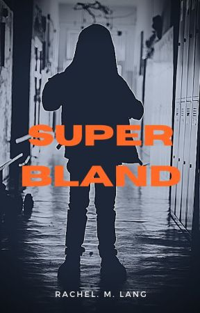 Super BLAND by MangosandMangos