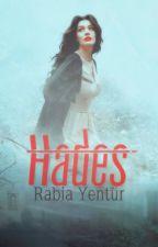 Hades ( Tanrılar serisi  1. Kitap.)   (Bitti) by RabiaYentur