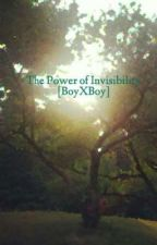 The Power of Invisibility [BoyXBoy] by facedown