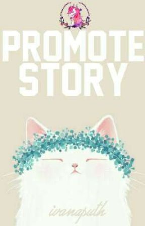 Promote Story! by ivanaputh