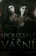 Spoutaná Vášní (DOKONČENO) by Mistress_1994