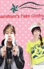 BamBam's Fake Girlfriend by ihurtyou