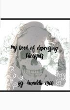 The Book of My Depressive Thoughts by Kmadie1960