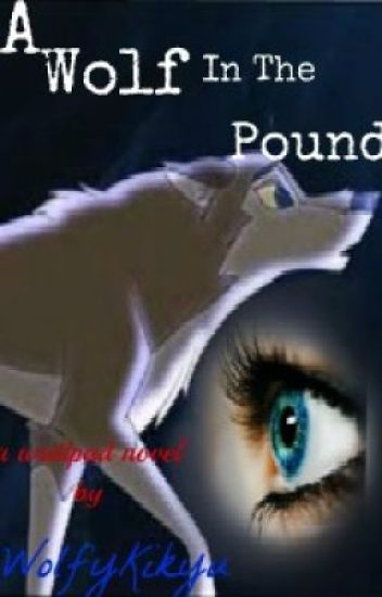 A Wolf In The Pound