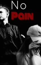 No Pain by justbeyourselfmmer