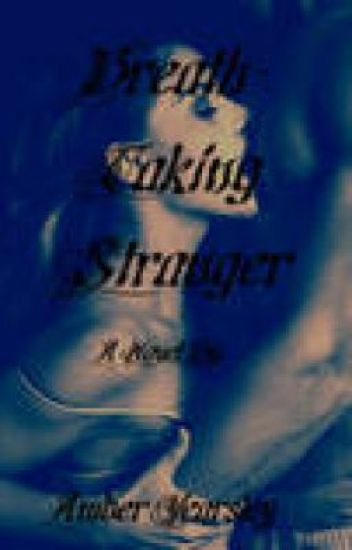 Breath-Taking Stranger