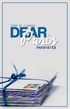 Dear Paris by PapayaTea