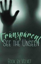 Transparent  by xxVelvet_1209xx