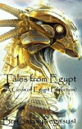 Tales from Egypt (A Gods of Egypt Fanfiction) by GalaxyPegasus1