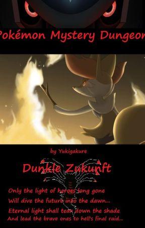 Pokémon Mystery Dungeon- Dunkle Zukunft by Yukigakure