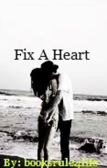 Fix a Heart.