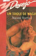 Um Toque De Magia  by marciadearck