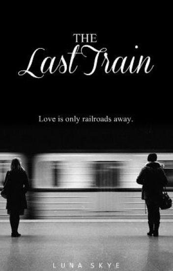 The Last Train.