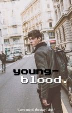 Youngblood || irwin  by fivesaucewbu