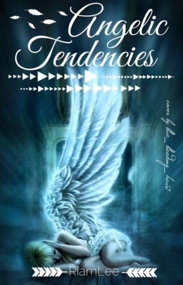 Angelic Tendencies by RiamLee