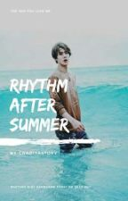 Rhythm After Summer by graditastory