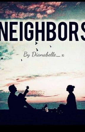 Neighbors by Dianabelle_x