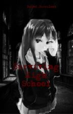 Surviving High School  by EmberRoseRP