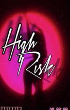 High Risk (urban/bwwm)  by kiaralotts