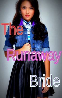 The Runaway Bride Meets the Arrogant Guy (KathNiel)