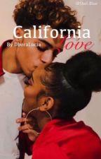 California Love. by DboraLucia