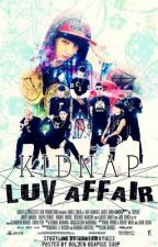 Kidnap Luv Affair (BTS FANFIC) by JiminsMsRight