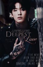 •Deepest Love•- (Jungkook x Reader) by JJiminsJJams