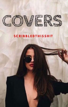 COVERS// Closed For Now by ScribbledThisShit