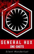 General Hux x Reader One-Shots by SilentWanderlust