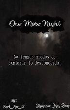 One More Night. (En emisión) by Dark_Eyes_01