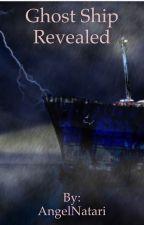 Ghost Ship Revealed by AngelNatari