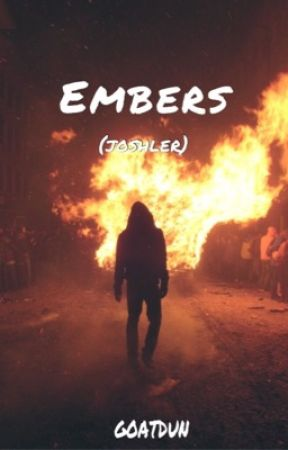 Embers (Joshler) by goatdun